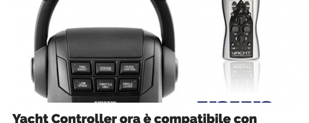 Yacht Controller is now compatible with Volvo Penta EVC 2.0 electronics